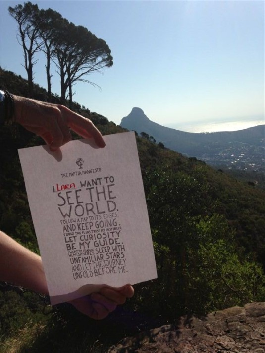 """The Maptia Manifesto: """"I want to see the world. Follow a map to its edges. And keep going. Forgo the plans. Trust my instincts. Let curiosity be my guide. I want to change hemispheres. Sleep with unfamiliar stars and let the journey unfold before me."""