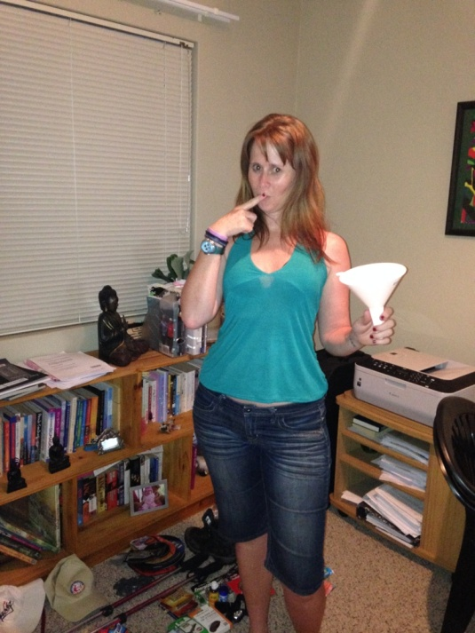 Me and my pee funnel. Yes, I think this should do the trick nicely!